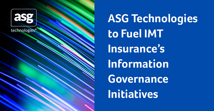 ASG Technologies to Fuel IMT Insurance's Information Governance Initiatives