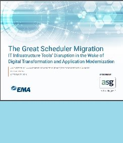 EMA™ Research Report: The Great Scheduler Migration