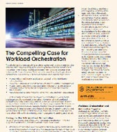 The Compelling Case for Workload Orchestration
