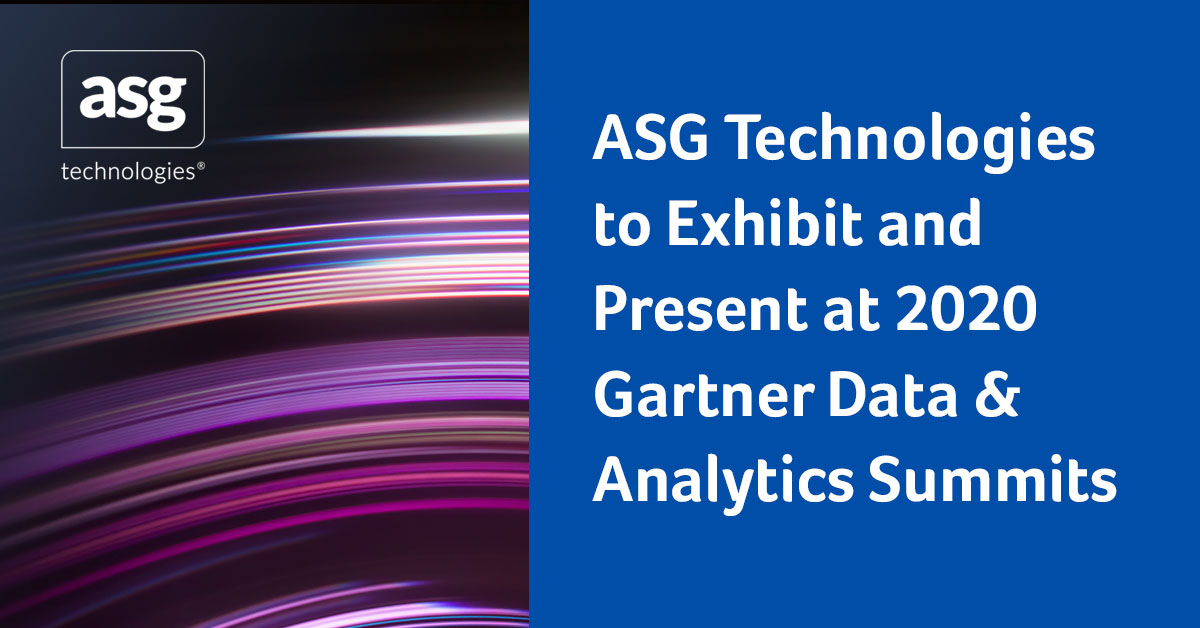 ASG Technologies to Exhibit and Present at 2020 Gartner Data & Analytics Summits
