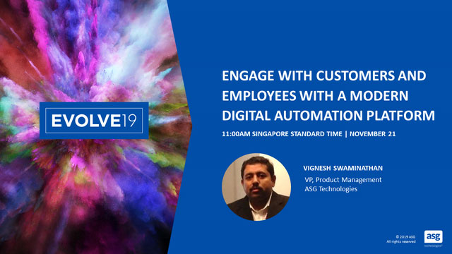 Quickly and Effectively Engage with Customers and Employees with a Modern Digital Automation Platform